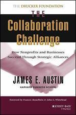 J-B Leader to Leader Institute/PF Drucker Foundation: The Collaboration...