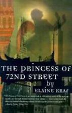 The Princess of 72nd Street by Elaine Kraf (2000, Paperback, Reprint)