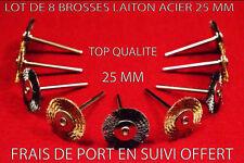 LOT DE 8 BROSSES RONDES A DECAPER 25 MM FIL ACIER  LAITON POUR DREMEL PROXXON ..