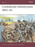 Warrior Series Confederate Infantryman 1861 1865 by Ian Drury Osprey