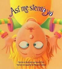 Asi Me Siento Yo by Janan Cain (Hardback, 2009)