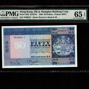 Hong Kong 50 Dollars 1980 P-184f * PMG Gem Unc 65 EPQ *