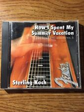 Sterling Koch How I Spent My Summer Vacation Sacred Steel Sessions Vol. 1 CD