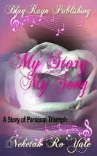 My Story, My Song by Neketah Ro'Yale and Jayne Phlow (2014, Paperback)