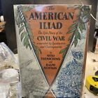 The+American+Iliad+%7E+The+Epic+Story+of+the+Civil+War+by+Otto+Eisenschiml+%281947%29