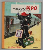Les Albums Roses. LE VOYAGE DE PIPO par Pierre PROBST. 1965 - Très bel état