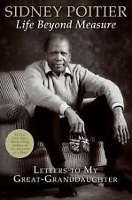 NEW SIDNEY POITIER LIFE BEYOND MEASURES Letters To Granddaughter 1st EdHC Book