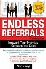 Endless Referrals: Network Your Everyday Contacts Into Sales by Bob Burg