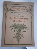 Il Bourbonnais E Il Berry Antologie Illustrato 117 Stampe H.Laurens 1923