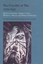 The Crucible of  War, 1939-1945 by Steven J. Harris, William C. Johnston,...