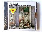 I NOMADI INTERPRETANO GUCCINI - CD 1974 NUOVO E SIGILLATO