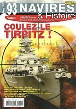 """NAVIRES ET HISTOIRE N° 93 / COULEZ LE TIRPITZ ! - LES """" MISTRAL """" RUSSES - 1916"""