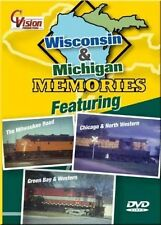Wisconsin & Michigan Memories DVD NEW Cvision Milwaukee Road, C&NW, GB&W