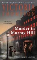 NEW Murder in Murray Hill (A Gaslight Mystery) by Victoria Thompson