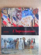 L' Impressionismo - Mensili d'Arte 1967 ed. Fabbri  [BAG2]