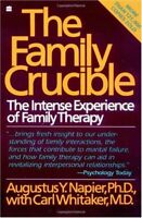 The Family Crucible: The Intense Experience of Fam