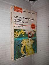 LA REGINA D AFRICA Cecil S Forester Mondadori 1966 Oscar settimanali romanzo di