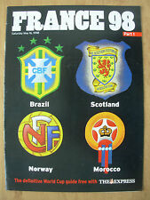 FOOTBALL WORLD CUP 1998 FRANCE 98 EXPRESS 1 - BRAZIL SCOTLAND NORWAY MOROCCO