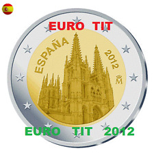 2 €  ESPAGNE COMMEMORATIVE 2012 1  X  PIECE  CATHEDRALE DE BURGOS /   disponible
