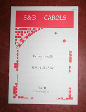 Herbert Howells - Sing Lullaby - SATB Unaccompanied - Voice, Vocal