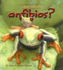 Que Son los Anfibios? (Serie la Ciencia de los Seres Vivos) (Spanish E-ExLibrary