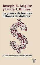 La guerra de los tres billones de dolares/ The Three Trillion Dollar-ExLibrary