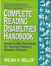 Complete Reading Disabilities Handbook: Ready-to-Use Techniques for Teaching Re