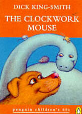 """""""NEW"""" The Clockwork Mouse :, King-Smith, Dick, Book"""