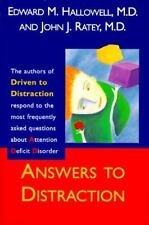 Answers to Distraction: The Authors of Driven to Distraction Respond to the Most