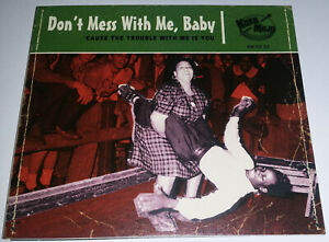Dont Mess With Me Baby - CD - 28 Rockin Tracks - Rhythm and Blues / Rock´n Roll