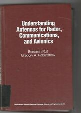 UNDERSTANDING ANTENNAS FOR RADAR, COMMUNICATIONS, AND By Gregory A. Robertshaw