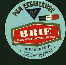 Etiquette de Fromage  Brie par Excellence  Made in France     No 109