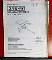Sears Craftsman Broadcast Spreader Model no 486.243222 Owners Manual