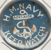 WW1 Australia 1916 His Majesties Navy Keep Watch Adelaide 32mm tin badge, scarce