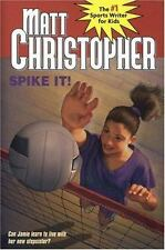 Spike It!: Can Jamie Learn to live with Her New Stepsister? (Matt-ExLibrary