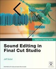 Apple Pro Training Series: Sound Editing in Final Cut Studio Sobel, Jeff Paperb