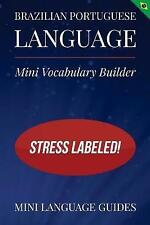 USED (LN) Brazilian Portuguese Language Mini Vocabulary Builder: Stress Labeled!