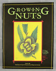 Growing Nuts by J. Lee Taylor & Ronald Perry