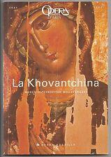 Programme Opéra Bastille La Khovantchina Moussorgski 2001