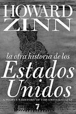 La Otra Historia de los Estados Unidos (Spanish Edition) by Zinn, Howard