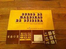 Curso De Maquinas De Oficina Primera Edicion En Espanol 1977 Book Office Machine