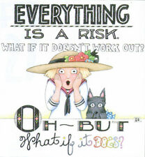 Everything Is A Risk-Handcrafted Fridge Magnet-Using art by Mary Engelbreit
