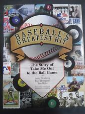 Baseball's Greatest Hit : The Story of Take Me Out to the Ball Game by Tim Wiles