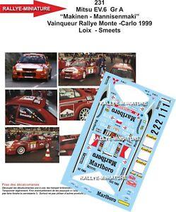 Decals 1/43 Ref 0231 Mitsubishi Lancer Makinen Rally Mounted Carlo 1999 WRC