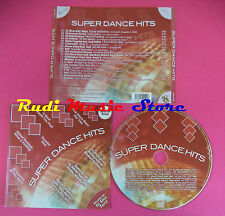 CD SUPER DANCE HITS  Compilation FARGETTA SCOOTER PEPE no mc vhs dvd(C36)