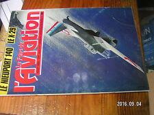 2?µ µ? Revue Fana de l'Aviation n°189 Grumann X.29 Nieuport 140 Trimoteur Wibaul