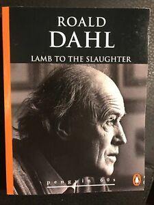 Lamb to the Slaughter and Other Stories (Penguin 60s... by Roald Dahl, Paperback