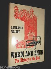 Warm and Snug: History of the Bed by Lawrence Wright - 1962-1st Furniture HB/DJ
