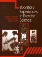 Laboratory Experiences In Exercise Science [ George, James ] Used - Acceptable