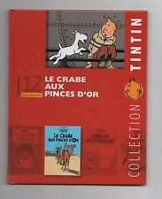 Collection Tintin Moulinsart Hachette 2011. n°12. Le crabe aux Pinces d'Or. NEUF